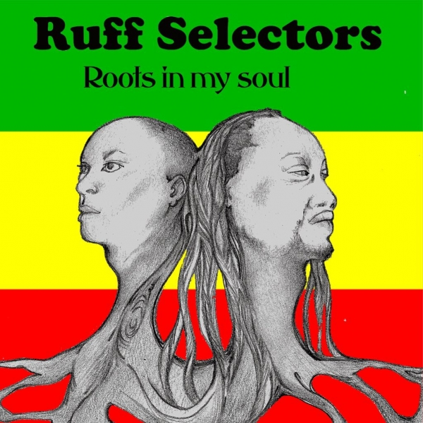 """Roots in my soul"", nuovo album di Ruff Selectors"