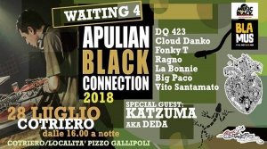 WAITING 4 APULIAN BLACK CONNECTION FEAT KATZUMA aka DEDA il 28 luglio al Cotriero (Le)