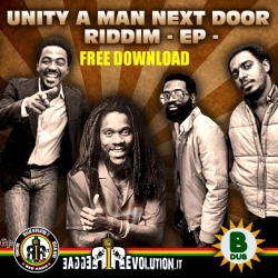 UNITY FOR MAN NEXT DOOR Riddim - By B-Dub e RR.it