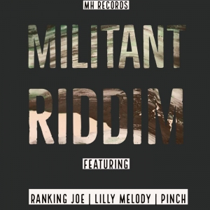 MILITANT RIDDIM  - OUT NOW