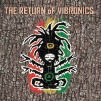 VIBRONICS - THE RETURNS OF VIBRONICS