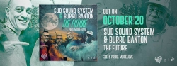 SUD SOUND SYSTEM & BURRO BUNTON - THE FUTURE