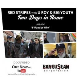 IL DOCU-VIDEO CON U ROY & BIG YOUTH- RED STRIPES