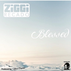 ZIGGI RECADO - BLESSED