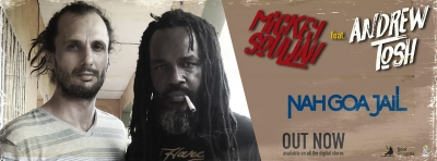 MICKEY SOULJAH FEAT ANDREW TOSH - NAH GOA JAIL