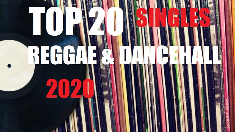TOP 20 REGGAE E DANCEHALL SINGLES 2020