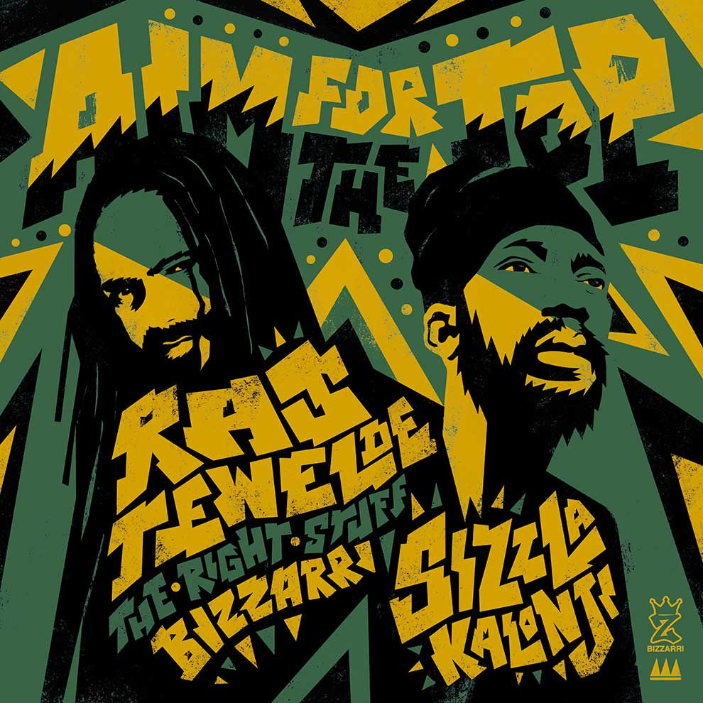 RAS TEWELDE Ft SIZZLA- AIM FOR THE TOP