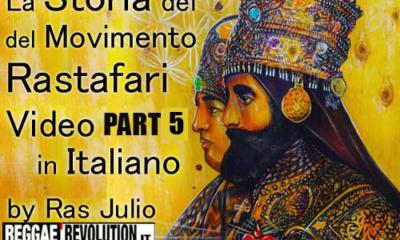 LA STORIA DEL MOVIMENTO RASTAFARI, ITA - VIDEO PART 5
