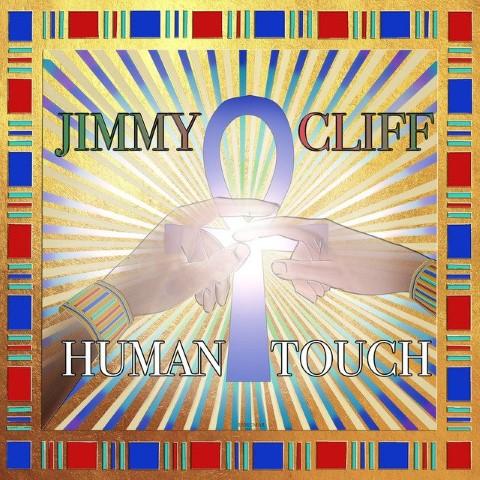 JIMMY CLIFF Human Touch NUOVO SINGOLO DOPO 10 ANNI