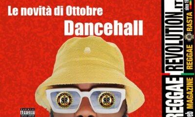 I PROSSIMI ALBUM DANCEHALL DI OTTOBRE